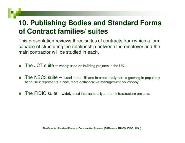 standard forms of building contract International standard construction contracts- a brief comparison in building contracts country common forms of contract for large projects common forms.