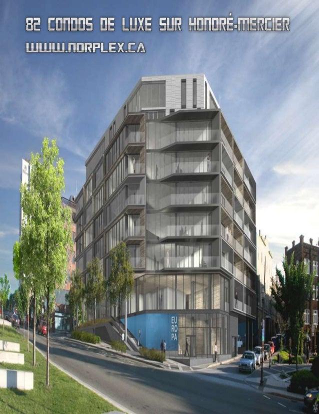 Le Groupe Norplex vient de s'emparer d'un terrain situé sur l'avenue Honoré-Mercier à l'intersection de la rue Richelieu. ...