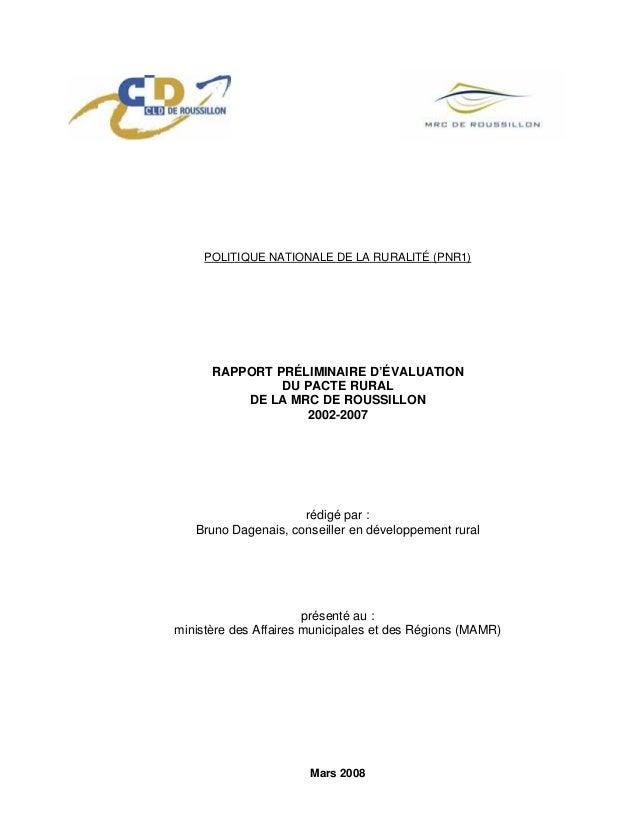POLITIQUE NATIONALE DE LA RURALITÉ (PNR1) RAPPORT PRÉLIMINAIRE D'ÉVALUATION DU PACTE RURAL DE LA MRC DE ROUSSILLON 2002-20...