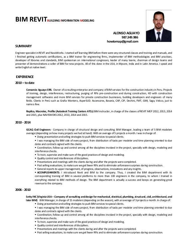 Superior BIM REVITBUILDING INFORMATION MODELING ALONSO AGUAYO 987.349.986  Howtomap@gmail.com SUMMARY Engineer ...