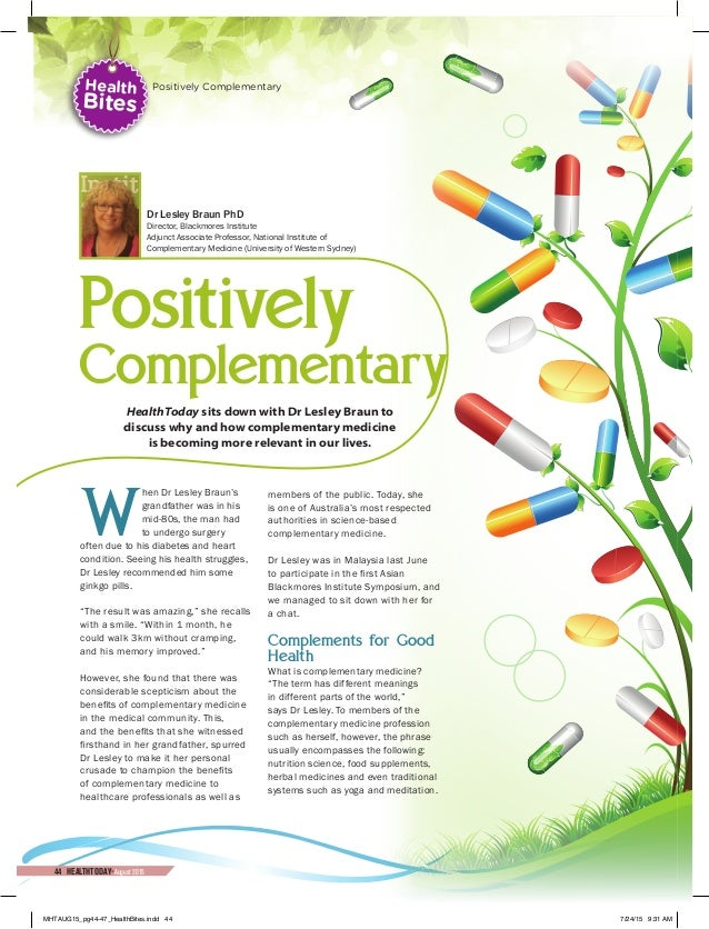 Positively Complementary HealthToday sits down with Dr Lesley Braun to discuss why and how complementary medicine is becom...
