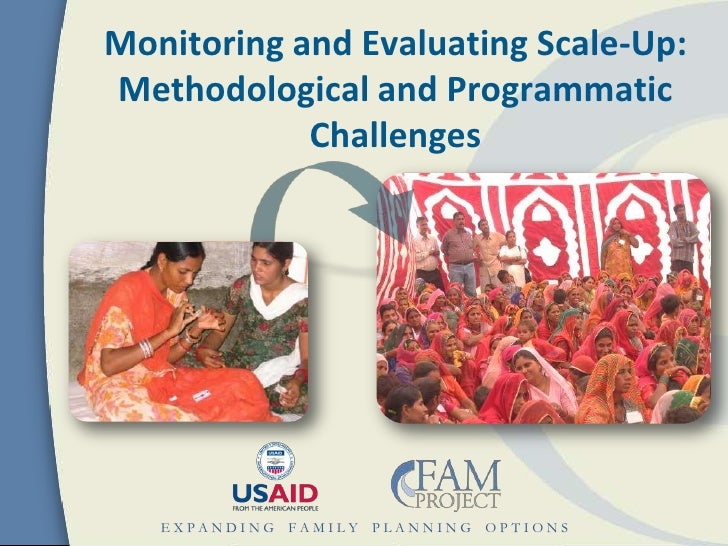 Monitoring and Evaluating Scale-Up:Methodological and Programmatic            Challenges   EXPANDING FAMILY PLANNING OPTIONS