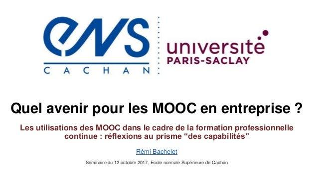 Quel avenir pour les MOOC en entreprise ? Les utilisations des MOOC dans le cadre de la formation professionnelle continue...