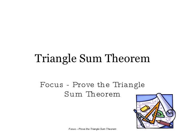 Triangle Sum Theorem Focus - Prove the Triangle Sum Theorem