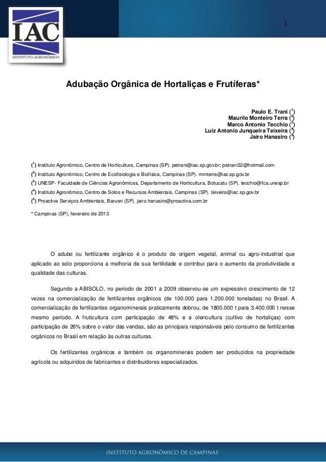1 Adubação Orgânica de Hortaliças e Frutíferas* Paulo E. Trani ( 1 ) Maurilo Monteiro Terra ( 2 ) Marco Antonio Tecchio ( ...