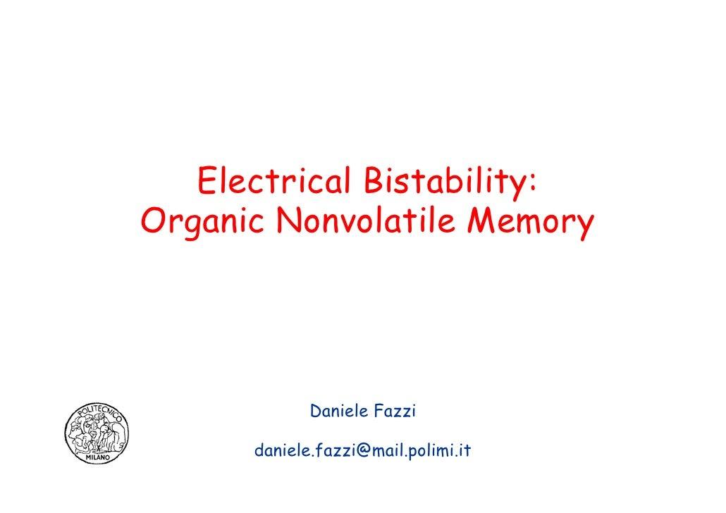 Electrical Bistability: Organic Nonvolatile Memory                  Daniele Fazzi        daniele.fazzi@mail.polimi.it