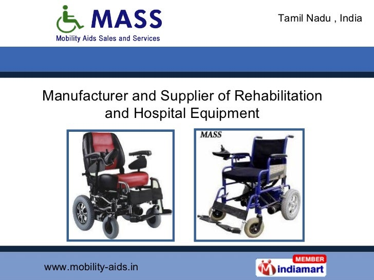 Manufacturer and Supplier of Rehabilitation and Hospital Equipment