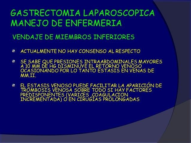 GASTRECTOMÍA LAPAROSCÓPICAPACIENTE                       ANESTESIA GENERAL                           INTUBACION           ...