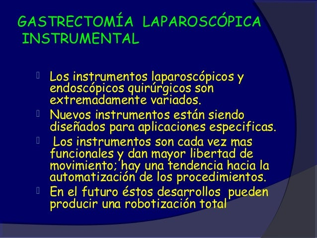 GASTRECTOMÍA LAPAROSCÓPICAINSTRUMENTAL