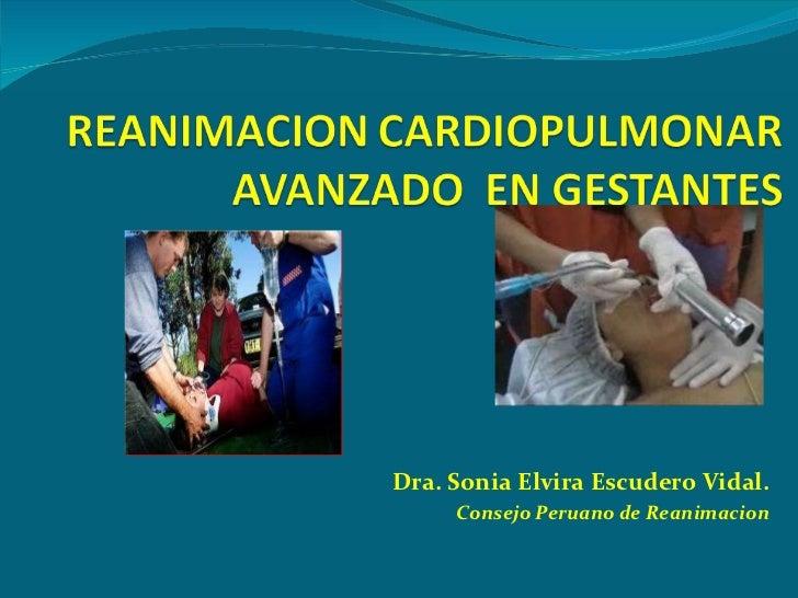 Dra. Sonia Elvira Escudero Vidal. Consejo Peruano de Reanimacion