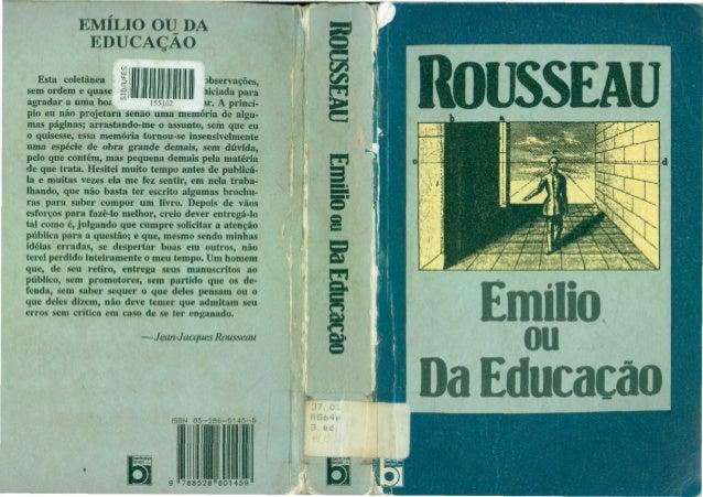 EMÍLIO OU DA EDUCAÇÃO Esta co.etânea f observações, sem ordem e quase | 1 | 1 ,iciada para | | 1 1 | | 1 agradar a uma boi...