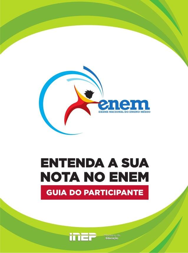 ENTENDA A SUANOTA NO ENEMGUIA DO PARTICIPANTE                       100                       95                       75 ...