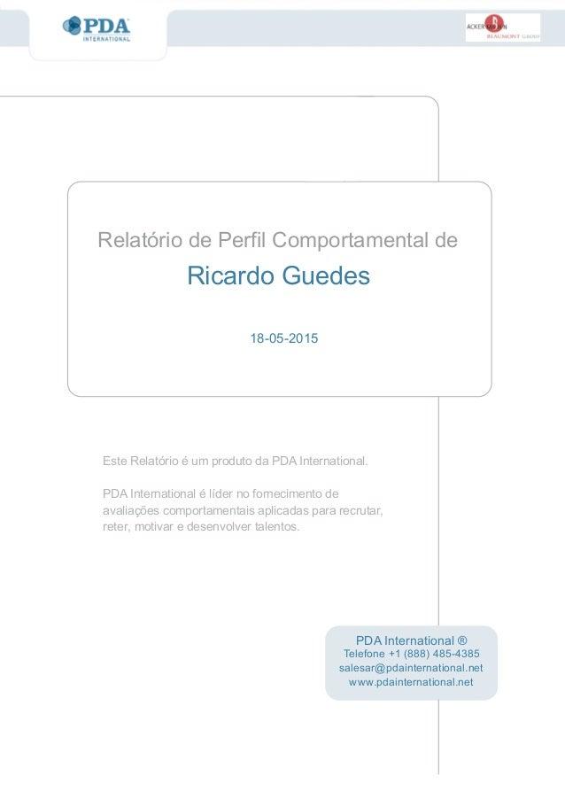 Este Relatório é um produto da PDA International. PDA International é líder no fornecimento de avaliações comportamentais ...