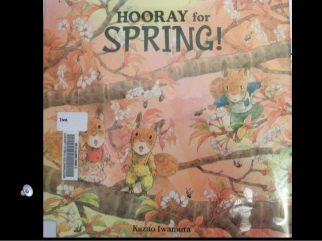 """Here is the perfect book to welcome spring with your favorite child."" ~ Kazuo Iwamura"