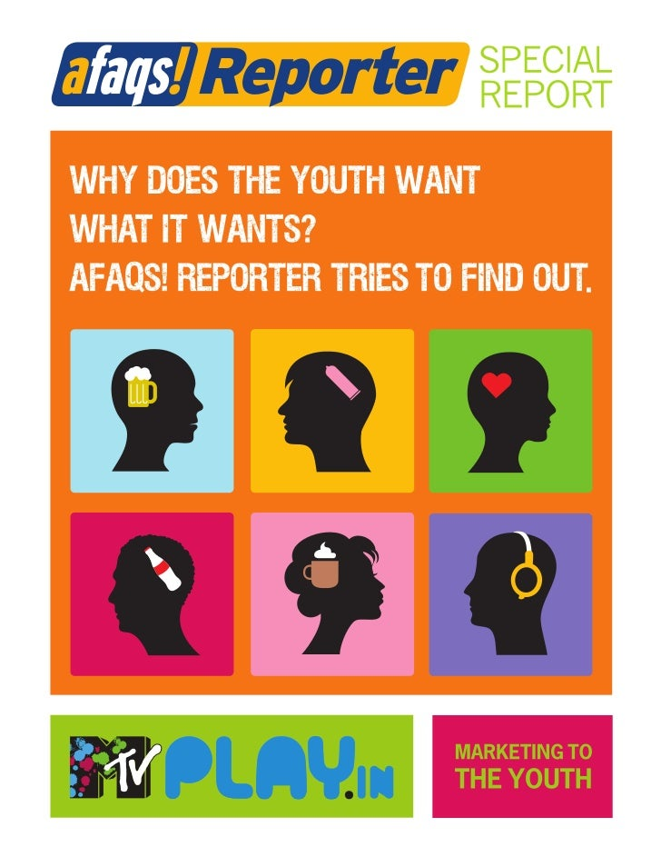 INSIDE                                 SPECIAL REPORTFocus onMARKETING TOTHE YOUTH                                        ...