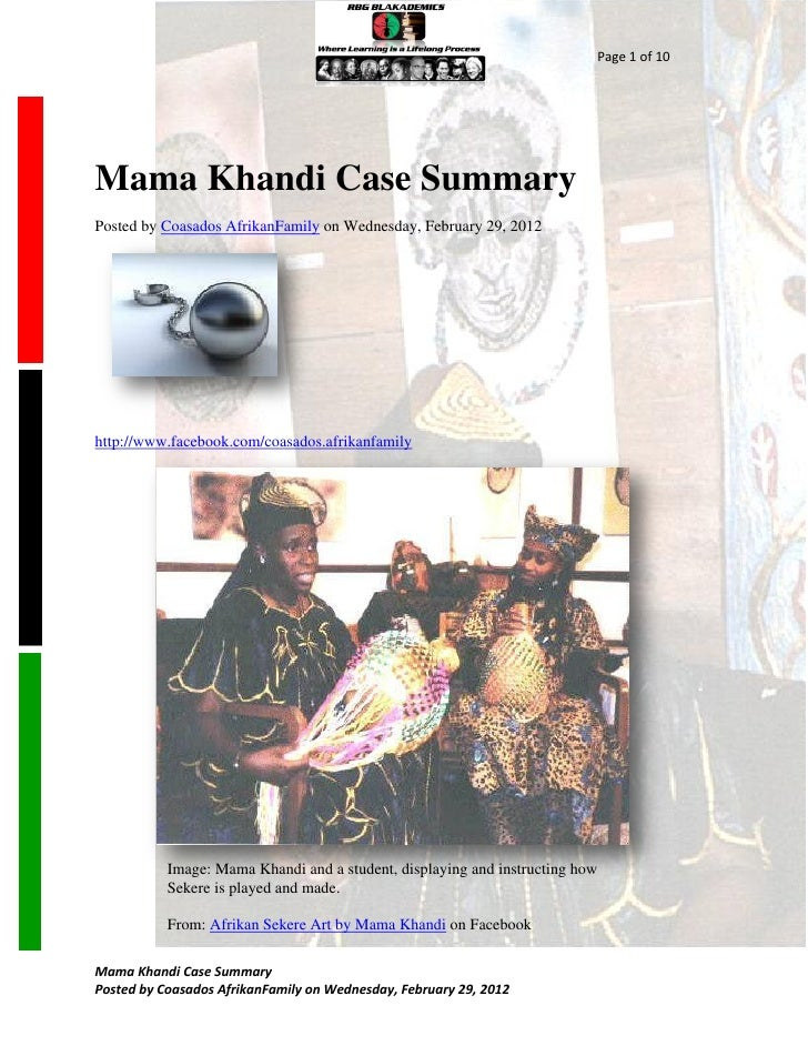 Page 1 of 10Mama Khandi Case SummaryPosted by Coasados AfrikanFamily on Wednesday, February 29, 2012http://www.facebook.co...
