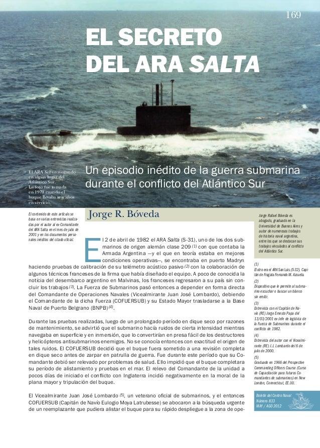 BCN 833  El 2 de abril de 1982 el ARA Salta (S-31), uno de los dos submarinos de origen alemán clase 209 (1) con que conta...