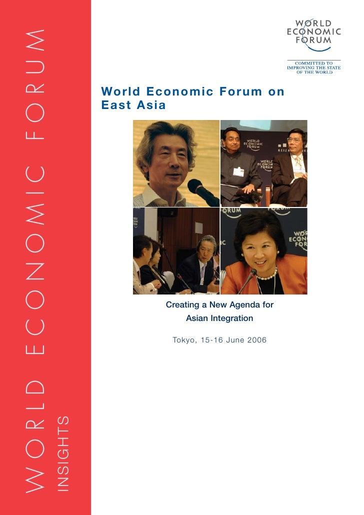 WORLD ECONOMIC FORUM                                    World Economic Forum on                                   East Asi...