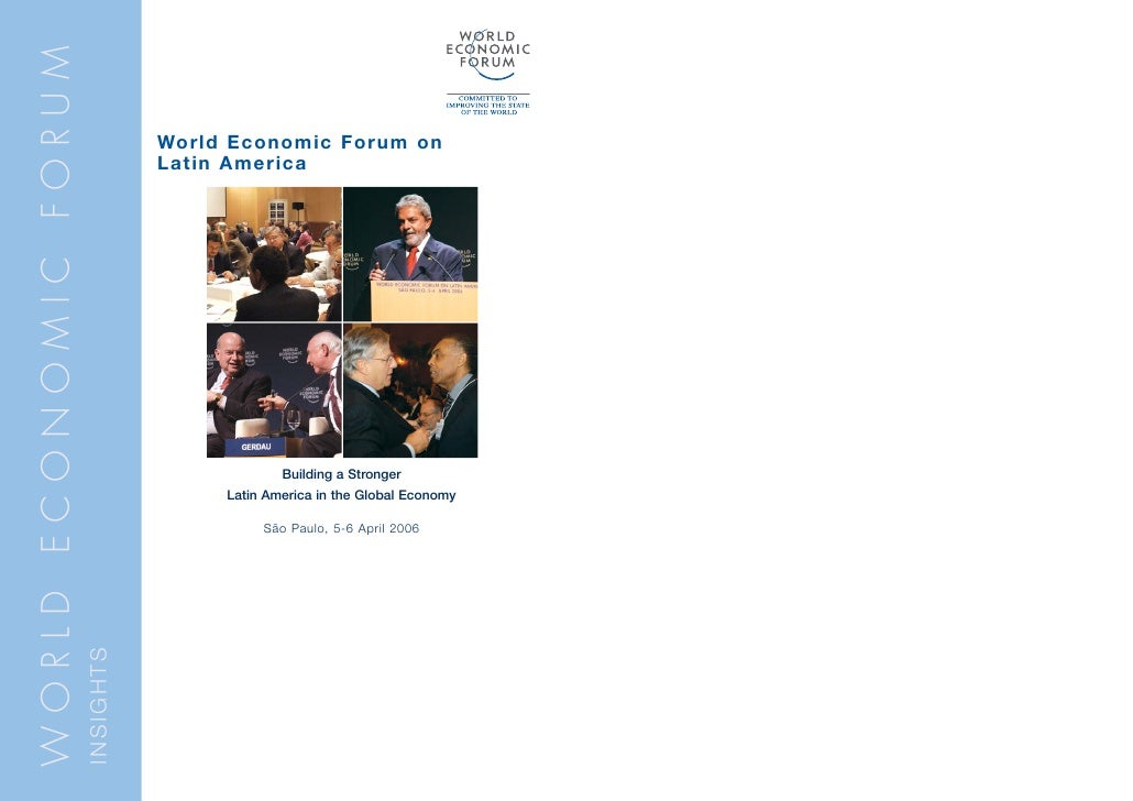 WORLD ECONOMIC FORUM                                    World Economic Forum on                                   Latin Am...