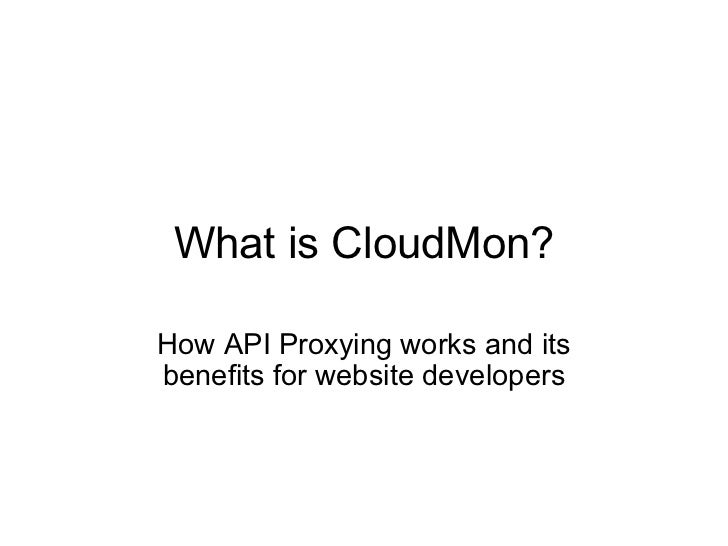What is CloudMon? How API Proxying works and its benefits for website developers