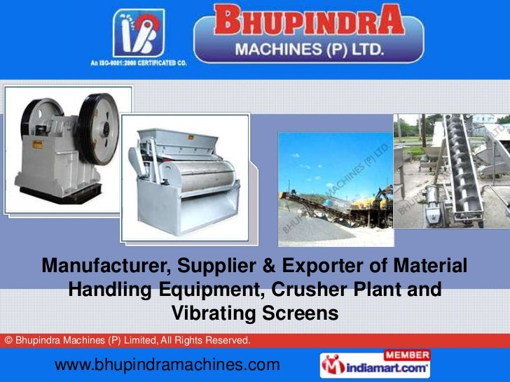 Manufacturer, Supplier & Exporter of Material          Handling Equipment, Crusher Plant and                     Vibrating...