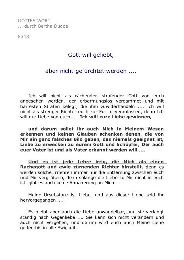 GOTTES WORT ... durch Bertha Dudde 8348 Gott will geliebt, aber nicht gefürchtet werden .... Ich will nicht als rächender,...