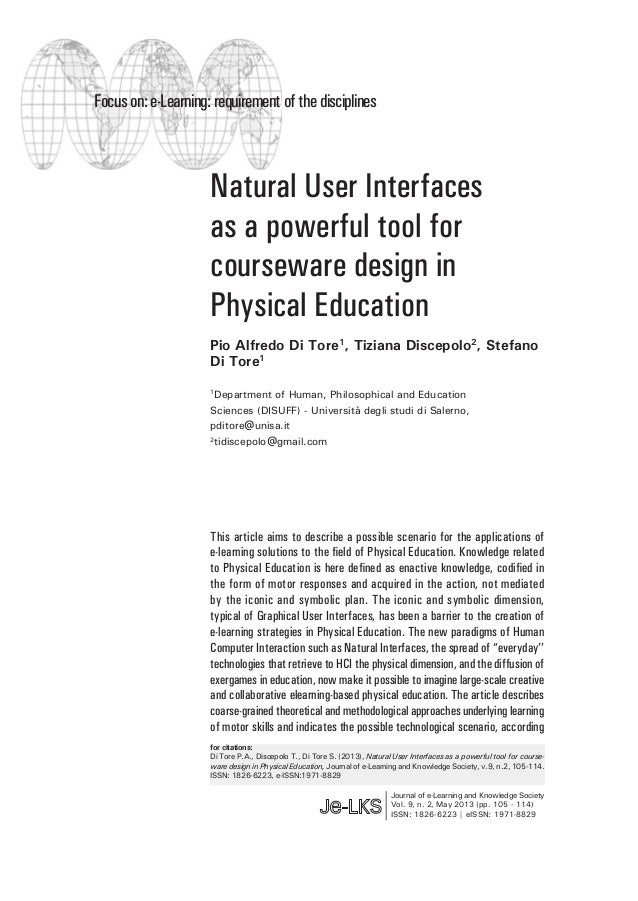 Focus on: e-Learning: requirement of the disciplines  Natural User Interfaces as a powerful tool for courseware design in ...