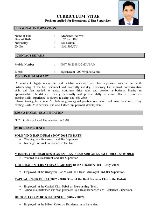 Wonderful CURRICULUM VITAE Position Applied For Restaurant U0026 Bar Supervisor PERSONAL  INFORMATION Name In Full : Mohamed ... For Restaurant Supervisor Resume