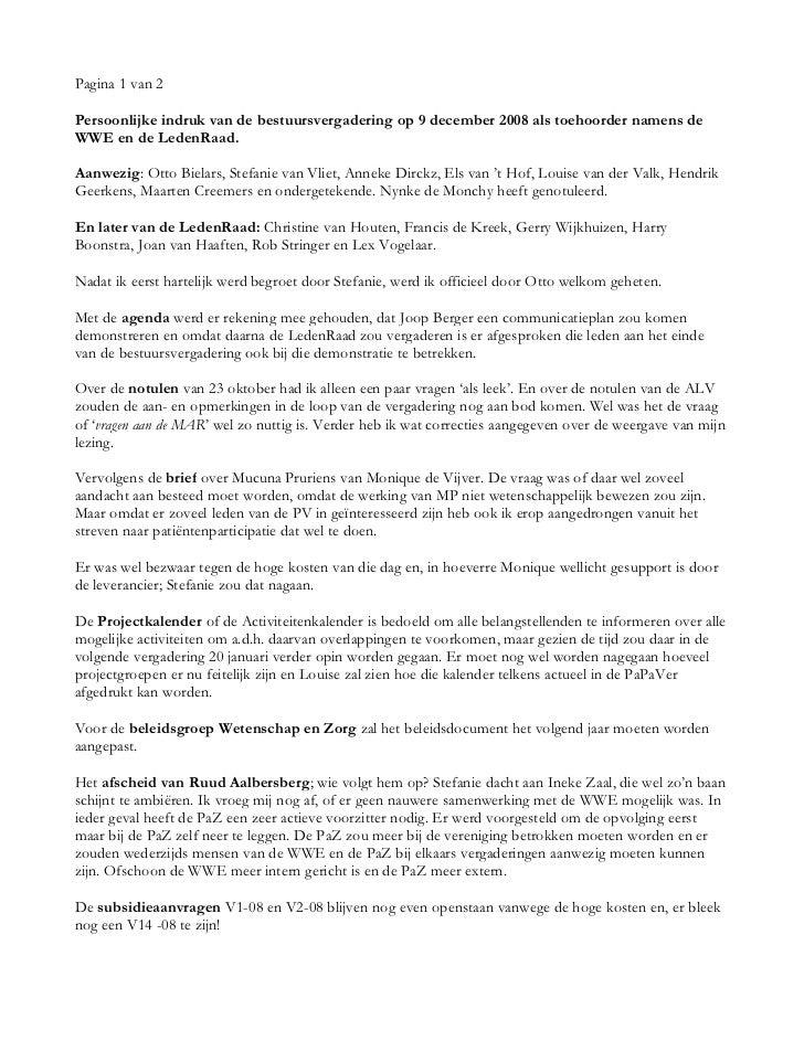 Pagina 1 van 2Persoonlijke indruk van de bestuursvergadering op 9 december 2008 als toehoorder namens deWWE en de LedenRaa...