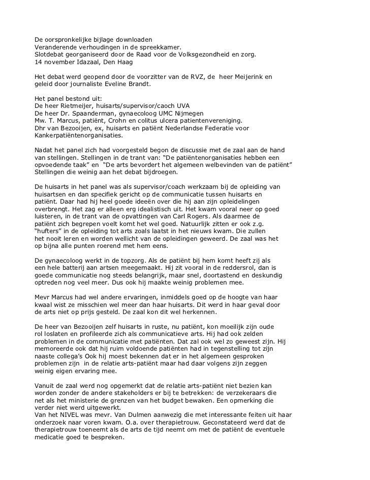 De oorspronkelijke bijlage downloadenVeranderende verhoudingen in de spreekkamer.Slotdebat georganiseerd door de Raad voor...