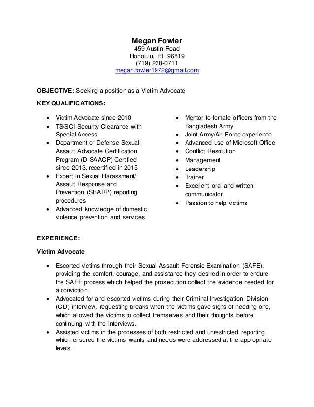 Good Targeted Resume Victim Advocate. Megan Fowler 459 Austin Road Honolulu, HI  96819 (719) 238 0711 Megan ...