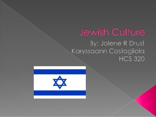 Jewish Culture Powerpoint Final Copy