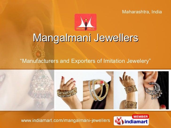 "Mangalmani Jewellers "" Manufacturers and Exporters of Imitation Jewelery"""