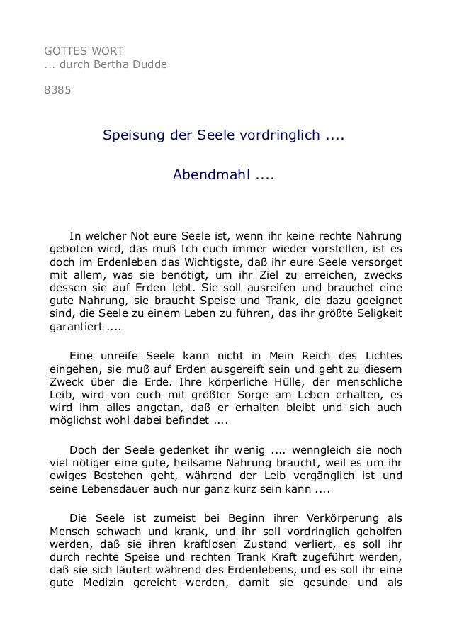 GOTTES WORT ... durch Bertha Dudde 8385 Speisung der Seele vordringlich .... Abendmahl .... In welcher Not eure Seele ist,...