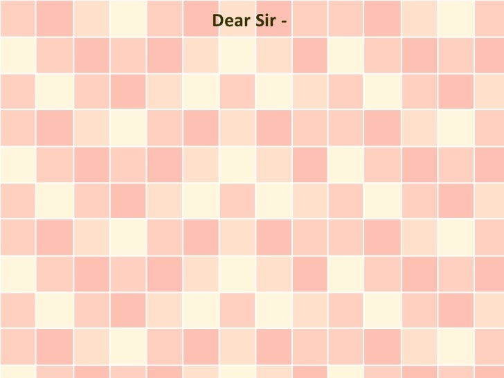 Dear Sir -