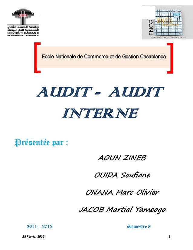 AuditComptable Et Financier Audit – Audit Interne 28 Février 2012 1 AUDIT - AUDIT INTERNE PPrréésseennttééee ppaarr :: AOU...