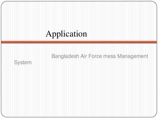 Application Bangladesh Air Force mess Management System