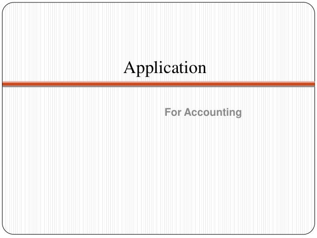 Application For Accounting