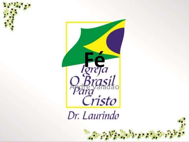 Fé André Valadão