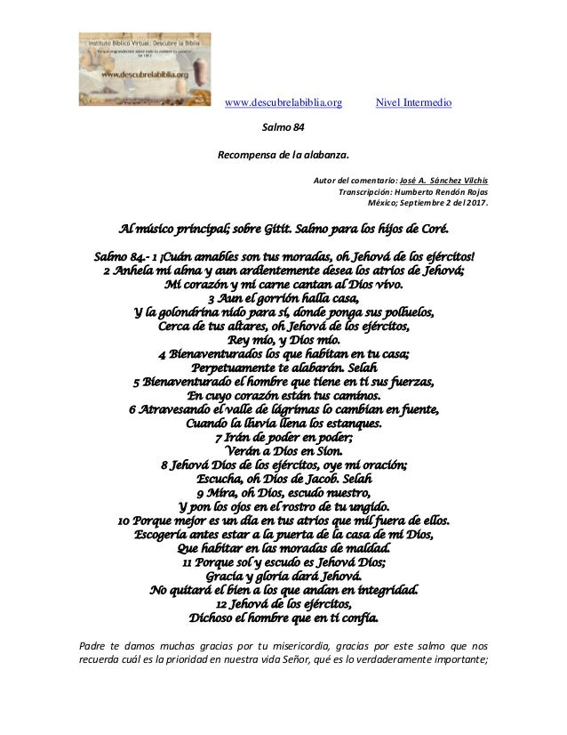 www.descubrelabiblia.org Nivel Intermedio Salmo 84 Recompensa de la alabanza. Autor del comentario: José A. Sánchez Vilchi...