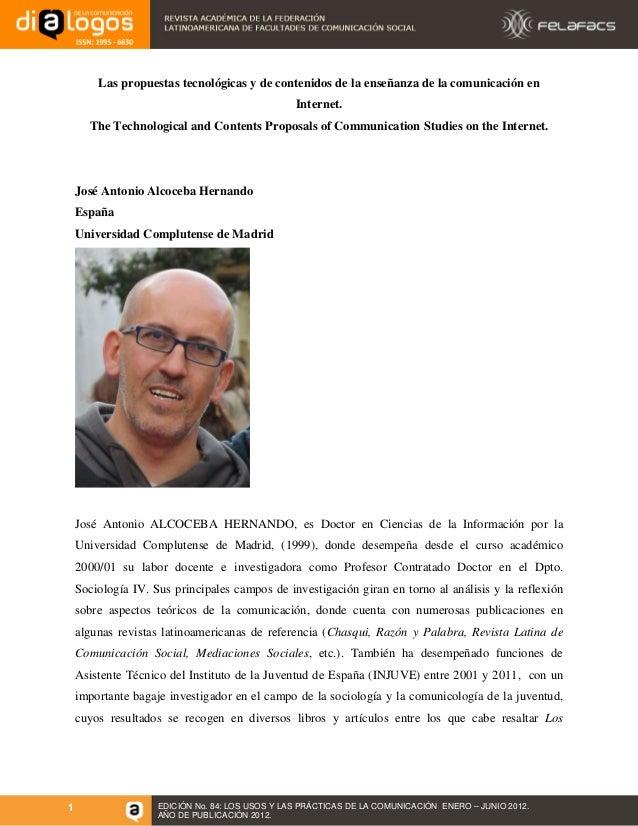 Las propuestas tecnológicas y de contenidos de la enseñanza de la comunicación en Internet. The Technological and Contents...