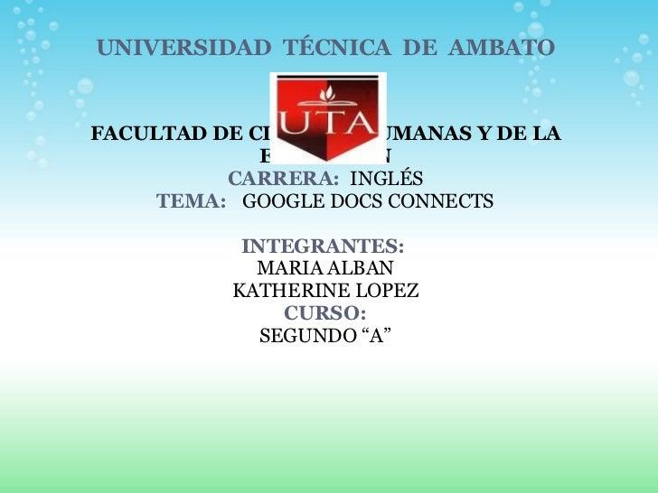 UNIVERSIDAD TÉCNICA DE AMBATO     FACULTAD DE CIENCIAS HUMANAS Y DE LA EDUCACIÓN CARRERA:  INGLÉS TEMA:...