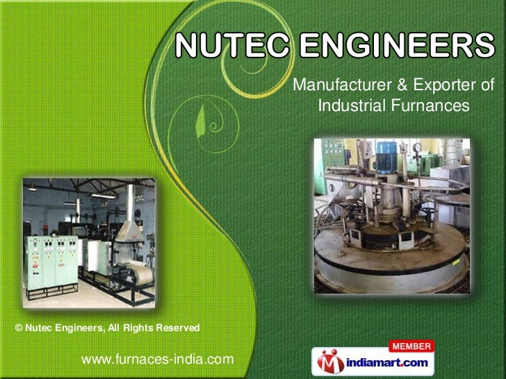 Manufacturer & Exporter of                                           Industrial Furnances© Nutec Engineers, All Rights Res...
