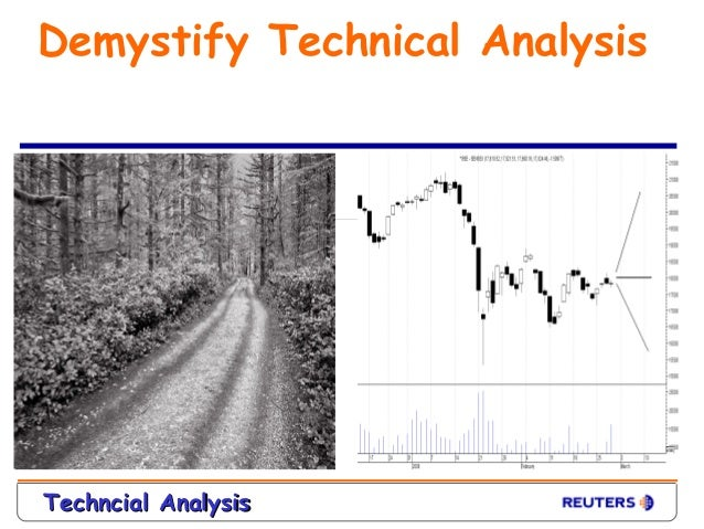 Demystify Technical AnalysisTechncial Analysis