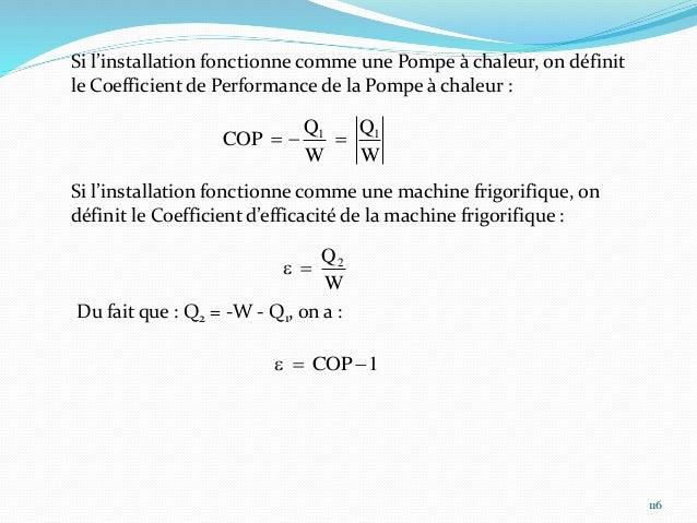 117 On peut calculer les valeurs maximales des coefficients COP et e Pour n cycle du transformateur : Dus = Q1 + Q2 + W = ...