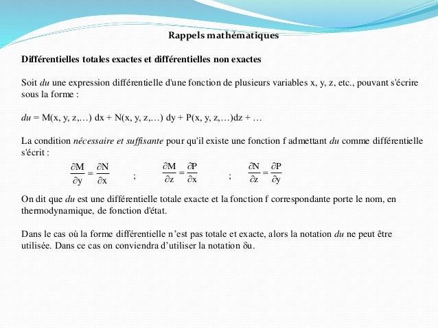 Rappels mathématiques Différentielles totales exactes et différentielles non exactes Soit du une expression différentielle...