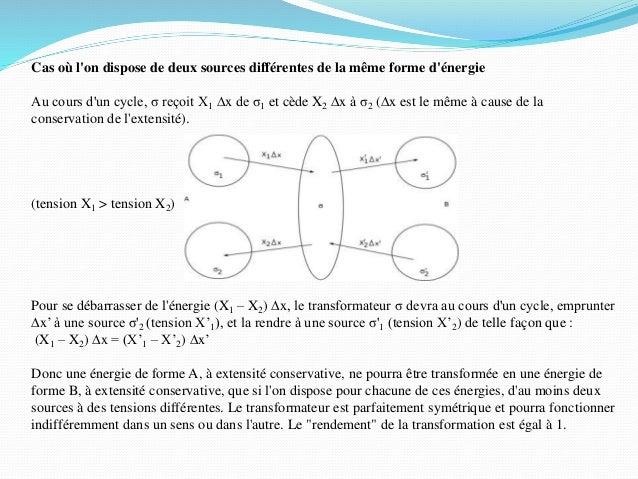 Cas où l'on dispose de deux sources différentes de la même forme d'énergie Au cours d'un cycle, σ reçoit X1 Dx de σ1 et cè...
