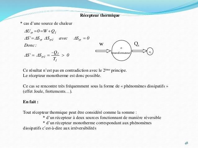 48 s (transformateur) w Q1 Récepteur thermique * cas d'une source de chaleur s1 0 T Q- SS' :Donc 0SavecSSS' QW0U 1 1 1 1 1...