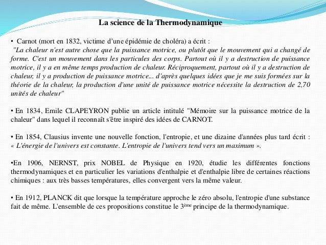 """La science de la Thermodynamique • Carnot (mort en 1832, victime d'une épidémie de choléra) a écrit : """"La chaleur n'est au..."""