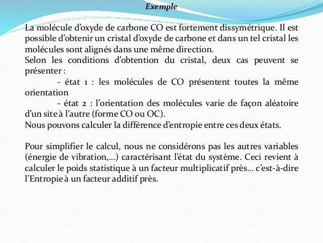 Exemple La molécule d'oxyde de carbone CO est fortement dissymétrique. Il est possible d'obtenir un cristal d'oxyde de car...